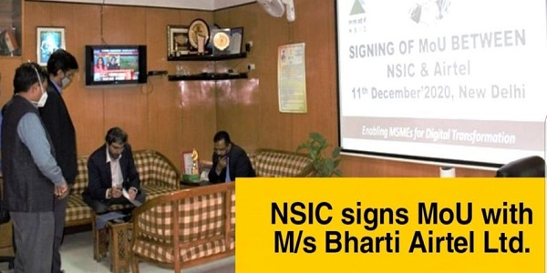 NSIC signs MOU with Bharti Airtel Limited