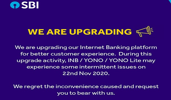 SBI upgrading Internet banking-regrets for the inconvenience
