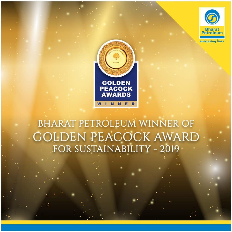 Bharat Petroleum the Winner of Golden Peacock Award for Sustainability for the year 2018-19